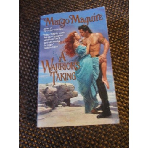 A Warrior's Taking ~ By Margo Maguire