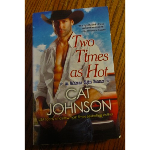 TWO TIMES AS HOT ~ By Cat Johnson