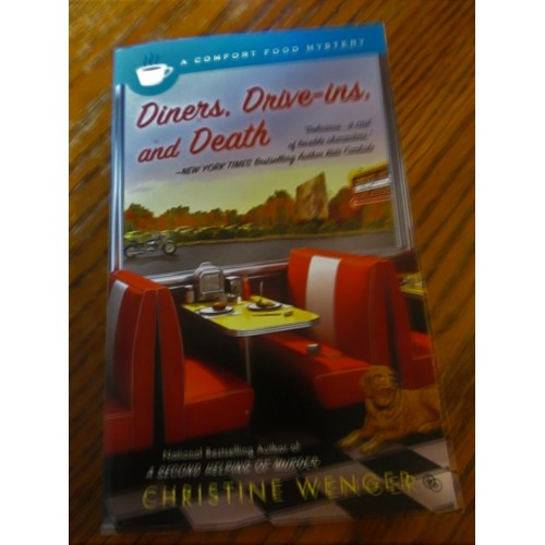 DINERS, DRIVE-INS, AND DEATH ~ By Christine Wenger