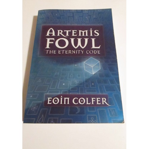 ARTEMIS FOWL THE ETERNITY CODE ~ By Eoin Colfer