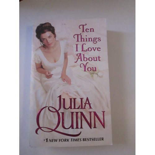 THE THINGS I LOVE ABOUT YOU ~ By Julia Quinn