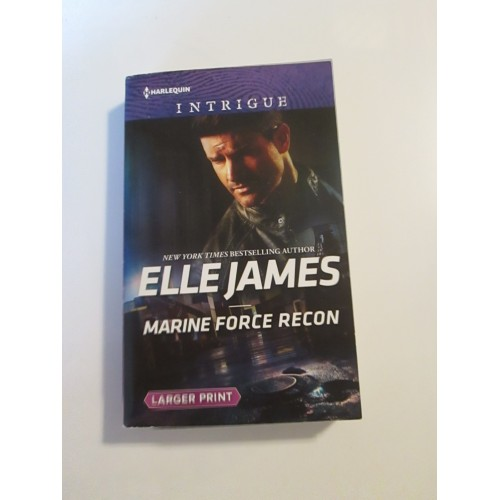 MARINE FORCE RECON ~ By Elle James ~ 2019 Harlequin Intrigue #1845  LARGE PRINT