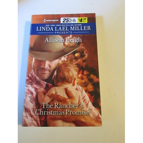 THE RANCHER'S CHRISTMAS PROMISE ~ By Allison Leigh ~ Harlequin Sprcial Edition #2650