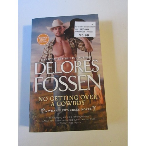 NO GETTING OVER A COWBOY & ONE GOOD COWBOY ~ By Delores Fossen  2N1