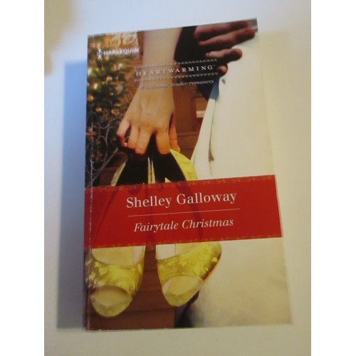 FAIRYTALE CHRISTMAS ~ By Shelley Galloway ~ Harlequin Heartwarming Romance ~ LARGE PRINT
