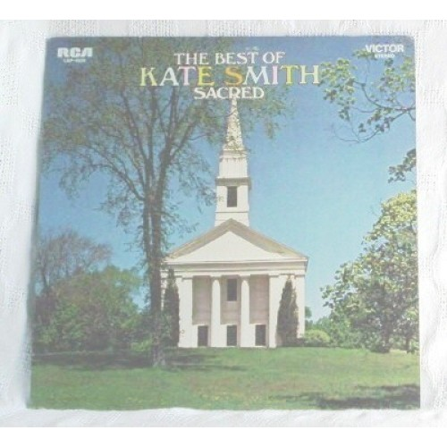 The Best Of Kate Smith Sacred